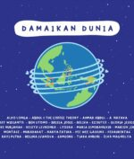 """Def Jam Indonesia dan Universal Music Rilis """"Damaikan Dunia"""" Bersama 25 Artist-nya: dari Rayi Putra sampe Ikke Nurjanah!"""