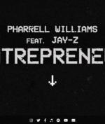 """Pharrell & Jay-Z Rillis Lagu Kolaborasi Bertajuk """"Entepreneur"""", Seperti Apa Hasilnya?"""