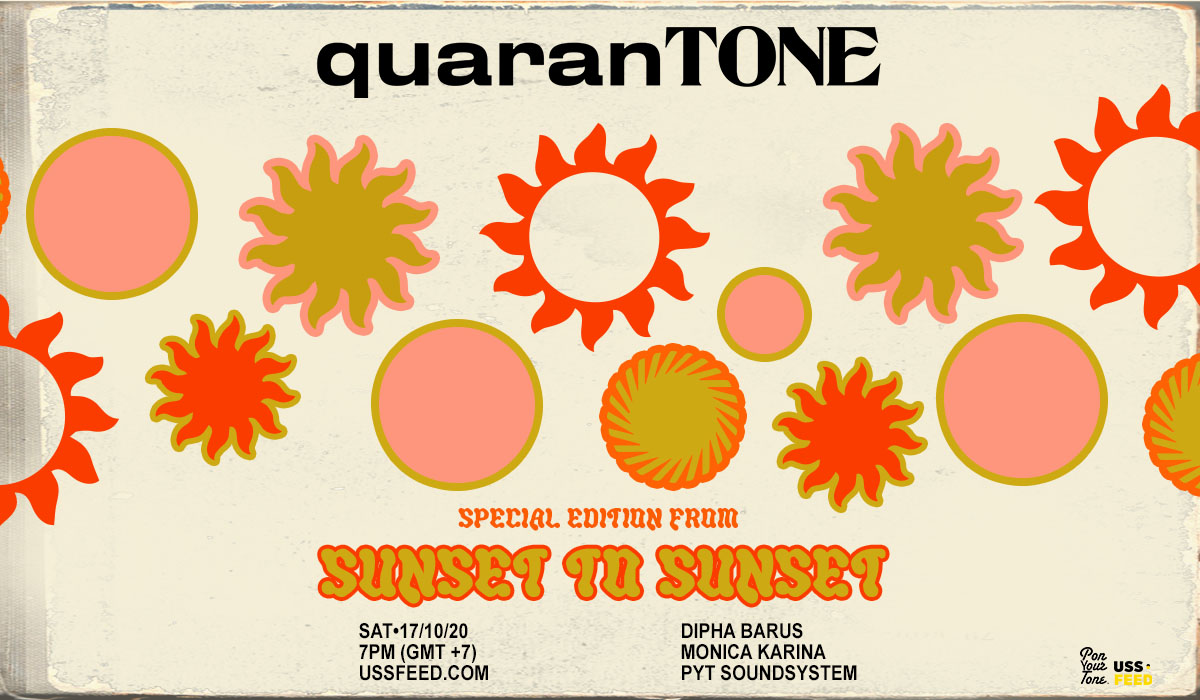 """LIVE STREAMING """"Quarantone Special Edition : SUNSET to SUNSET"""" by Pon Your Tone"""