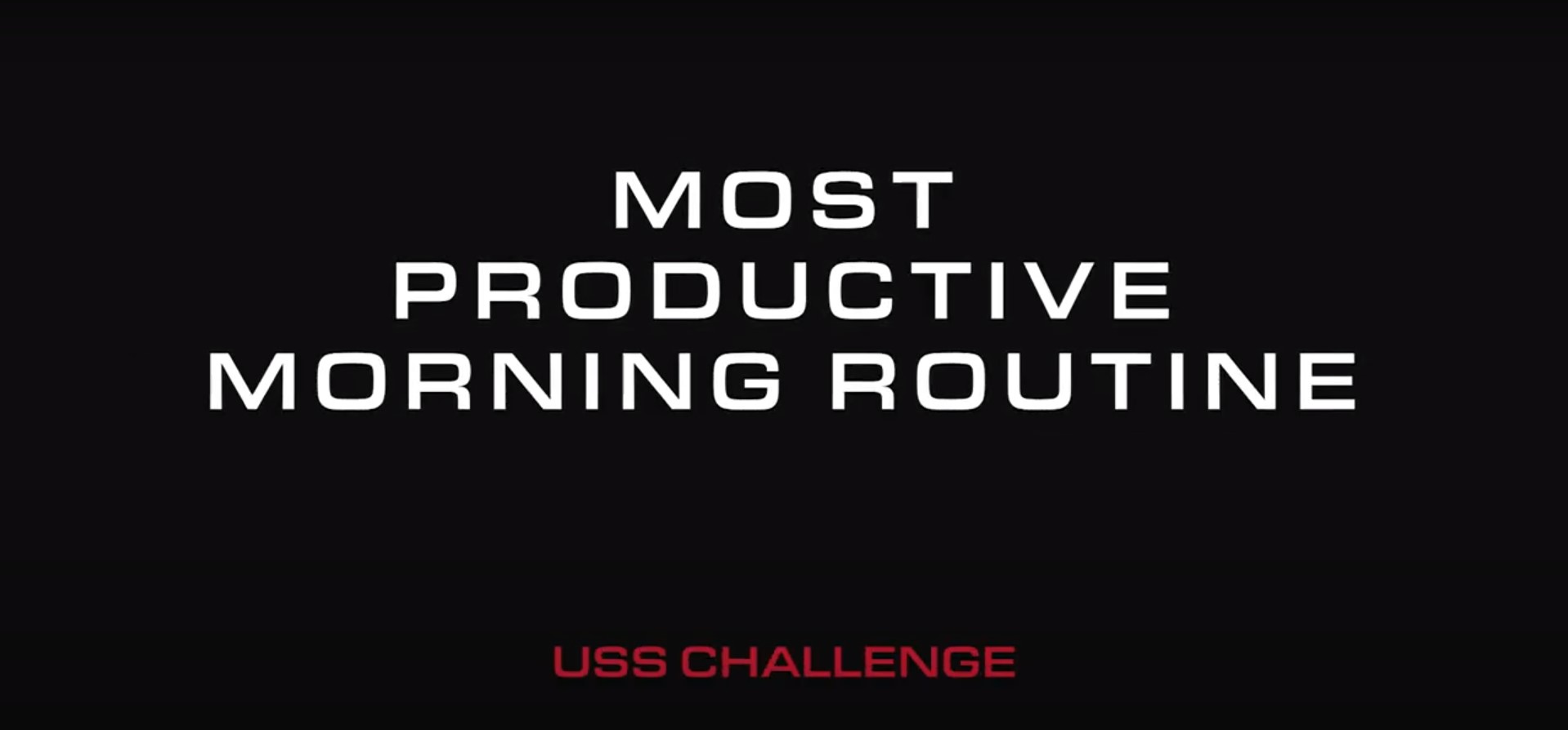 """In Home Challenge #2""""Most Productive Morning Routine"""""""