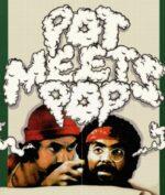 PMP X Cheech & Chong