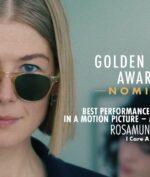 I Care A Lot Sukses Antarkan Rosamund Pike Raih Penghargaan Di Golden Globe, Gimana Filmnya?